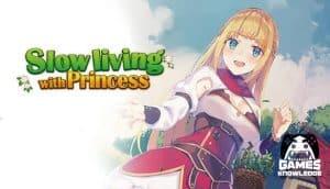 เกมส์ใหม่ Slow living with Princess